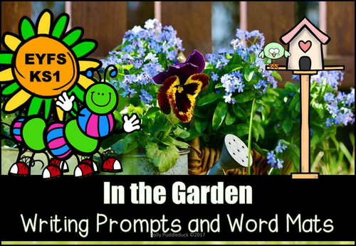 In The Garden Writing Prompts And Differentiated Word Mats
