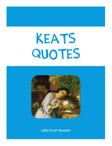 Keats Quotes Booklet (La Belle Dame Sans Merci, The Eve of St Agnes, Isabella, and Lamia)