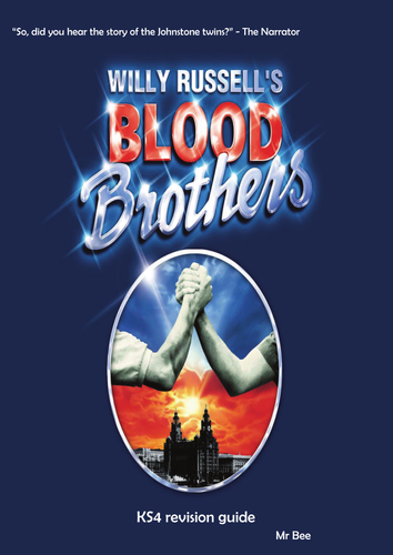 Blood Brothers : Willy Russell : Full revision book