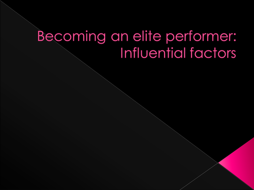 A2 Contemporary Issues: Becoming an Elite perfomer/How to sustain performance and Path to Glory