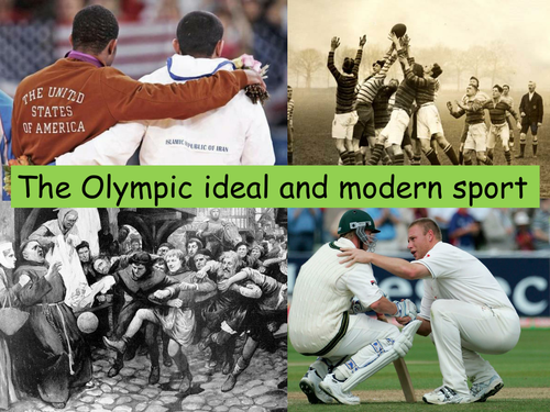 A2 Contemparary Issues - The Olympic Ideal and Modern Sport