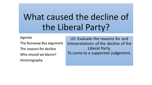 The decline of the Liberal Party - AQA A Level