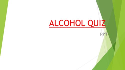 ALCOHOL QUIZ PPT