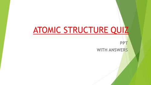 ATOMIC STRUCTURE QUIZ PPT