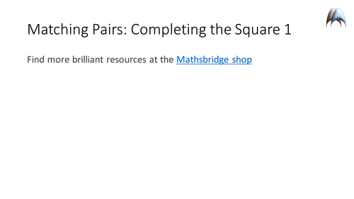 Matching Pairs - Completing the Square