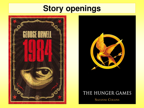Lesson 3 KS3 Utopia & Dystopia Story openings Hunger Games & 1984