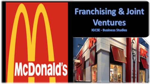 Franchises and Joint Ventures - IGCSE Business Studies