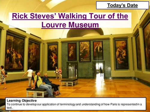 AQA Paris Anthology- Rick Steves' Walking Tour of the Louvre Museum Lesson