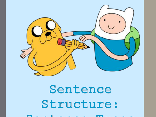 Sentence Types (Adventure Time themed)