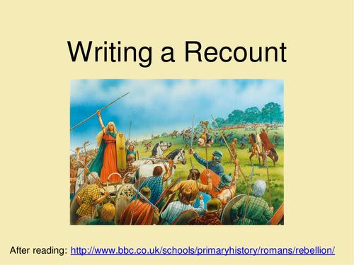 Recount Writing Roman Celt Boudicca Rebellion