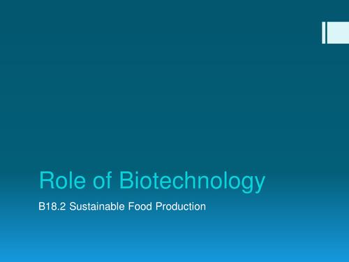 NEW 2017 AQA Biology Role of Biotechnology