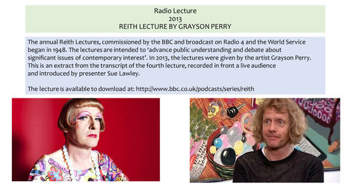 OCR EMC Anthology Grayson Perry- Reith Lecture, 2013