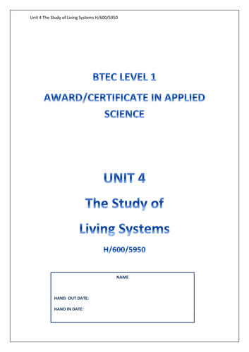 The Study of Living Systems Unit 4 H/600/5950