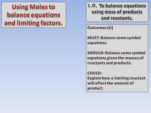 Balancing Equations using Reacting Masses