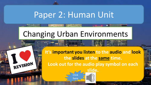 AQA A Geography Changing Urban Environments Revision Notes with Audio Assistance