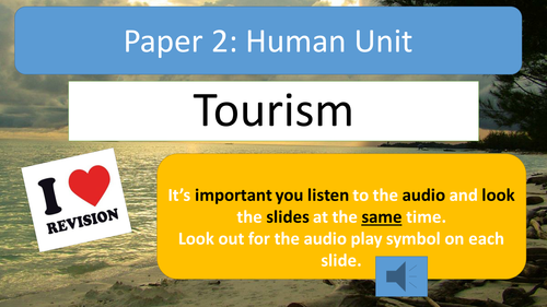AQA A Geography Tourism Revision Notes with Audio Assistance