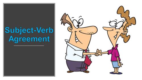 Subject-Verb Agreement: Rules
