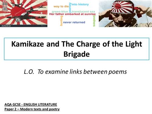 Kamikaze, Charge of the Light Brigade - AQA Poetry Anthology