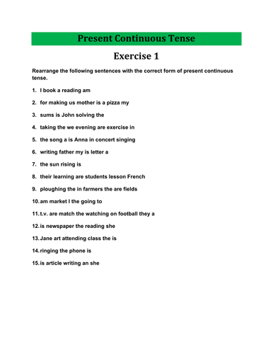 Present Continuous Tense- Exercises with Answers