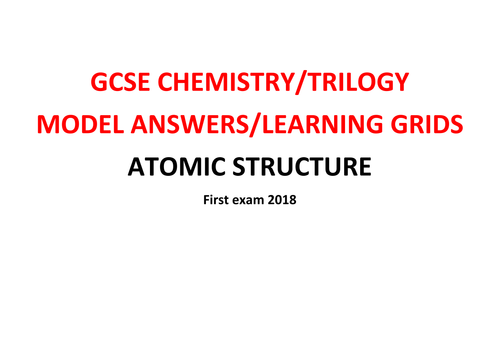 GCSE Chemistry/Trilogy REVISION Learning Grid with Model Answers - ATOMIC STRUCTURE