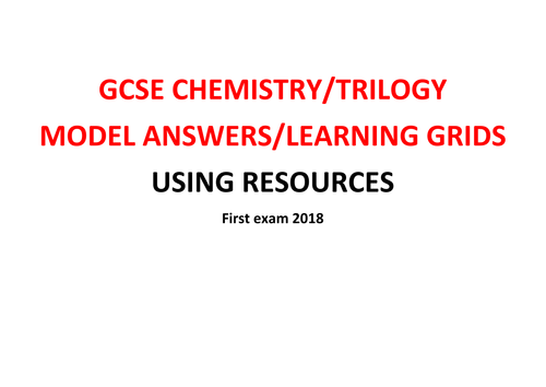 GCSE Chemistry/Trilogy REVISION Learning Grid with Model Answers  - USING RESOURCES