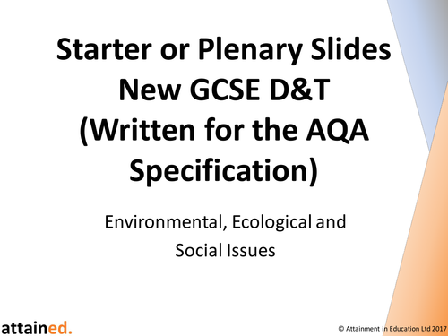 Starter or Plenary Slides for NEW GCSE D&T (AQA) - Environmental, Ecological and  Social Issues