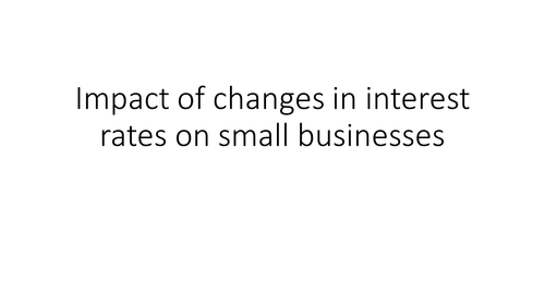 Interest rates: GCSE Business for Edexcel (9-1) (1BS0)