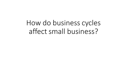 Business Cycle and Economic Growth: GCSE Business for Edexcel (9-1) (1BS0)