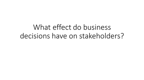 Stakeholders: GCSE Business for Edexcel (9-1) (1BS0)