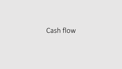 Cash flow: GCSE Business for Edexcel (9-1) (1BS0)