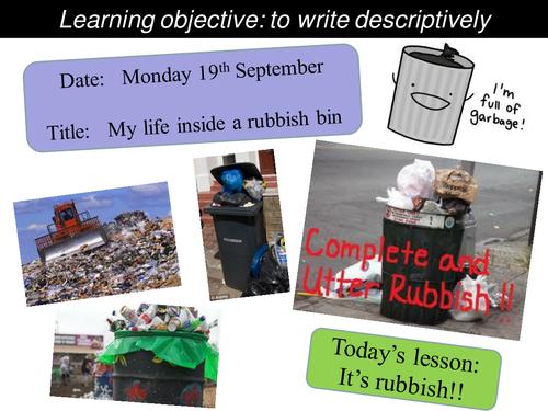 Creative writing - My life inside a rubbish bin - KS2 or KS3