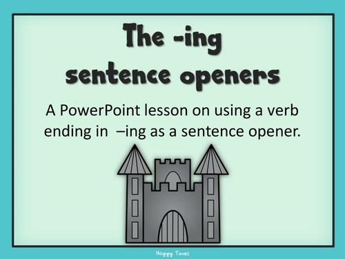 Spag Sentence Openers Lesson Ing Starters By Hoppytimes