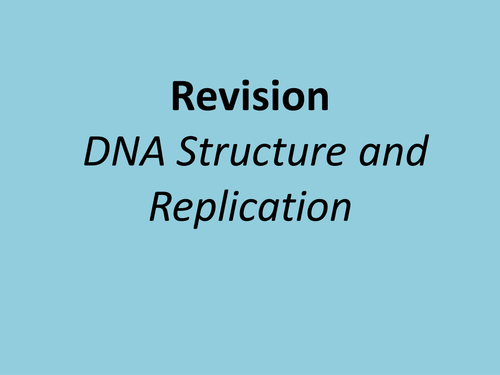A level biology revision powerpoint and  exam technique DNA structure and replication