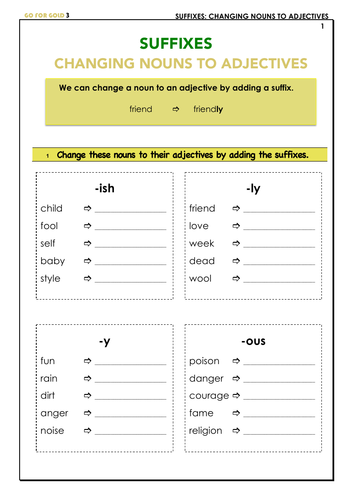 SUFFIXES: CHANGING NOUNS TO ADJECTIVES