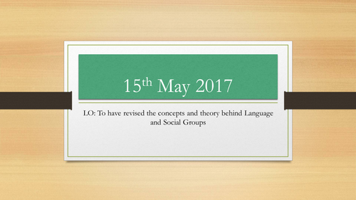 AQA A-Level English Language: Language and Social Groups - Theory revision