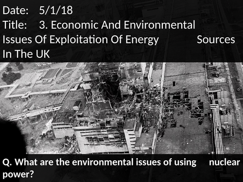 3. Economic And Environmental Issues Of Exploration Of Energy Sources In The UK