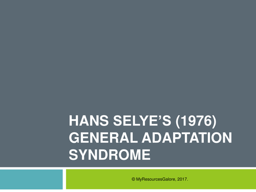 Stress Psychology: Selye's General Adaptation Syndrome (GAS Model)