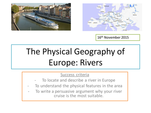 Physical Geography of Europe: River study