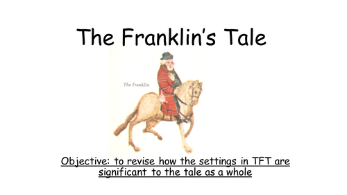 Chaucer :  The Franklin's Tale : The Setting and its meaning