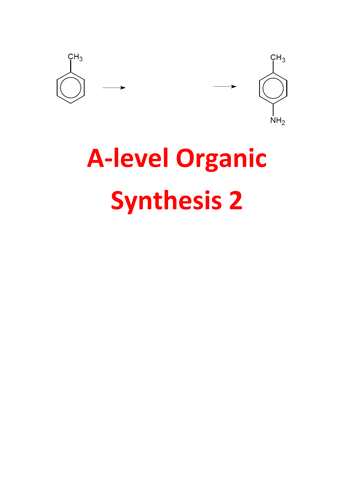 A-level Chemistry Organic Synthesis Questions 2 - with answers