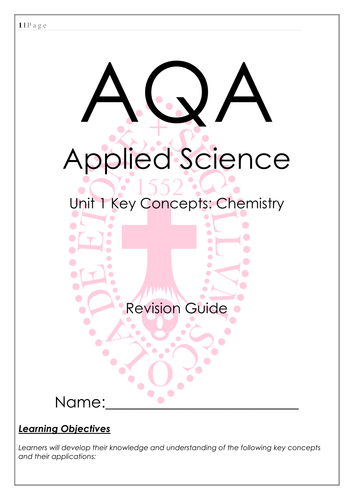 AQA Applied General Science Level 3 - Unit 1 Revision guide for chemistry section