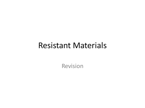 Resistant materials revision games