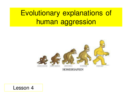Paper 3 - Aggression - Evolutionary Explanations