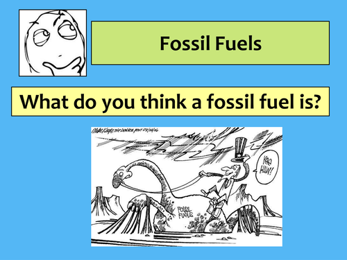 Fossil Fuels Presentation and Activities