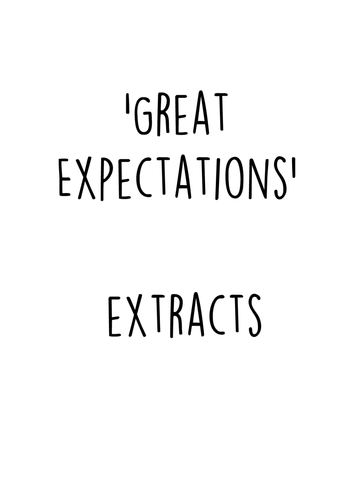 Extracts for student practice questions for 'Great Expectations'