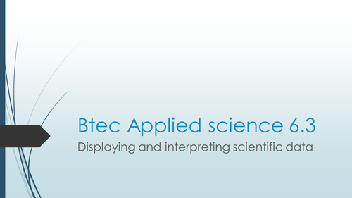 Btec applied science level 3 displaying data