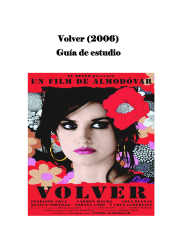 Volver - Pedro Almodóvar -  Revision guide - Spanish AS - Spanish A-level