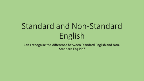Standard and Non-Standard English Activity