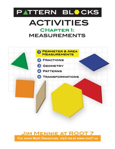 Pattern Blocks Chapter 1 - Measurement: Perimeter and Area