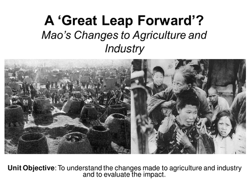 EDEXCEL ALEVEL ROUTE 2.E Mao's China  - Changes to Agriculture and Industry 1949-1965